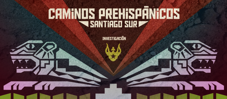 Caminos prehispánicos Santiago Sur